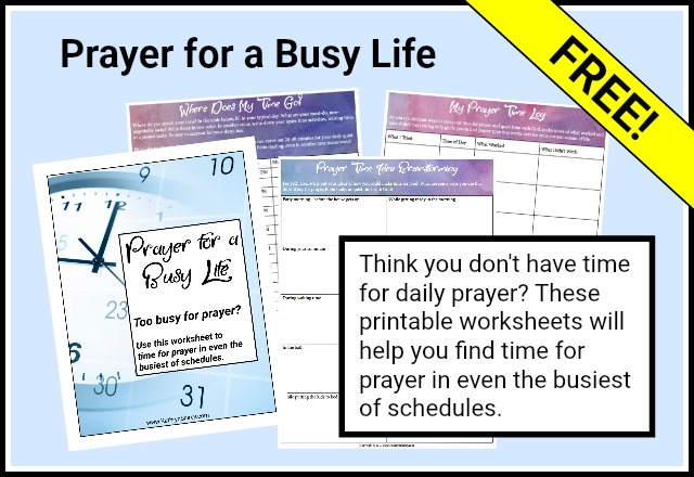 Prayer for a Busy Life | Free Worksheet to Find Time for Prayer