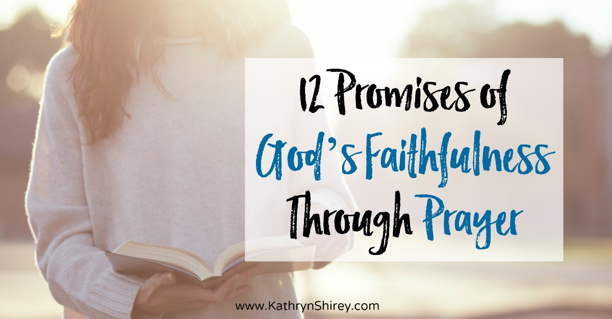 Do you struggle to believe in prayer? Wonder if it really works? Hold fast to these 12 promises from scripture of God's faithfulness through prayer.