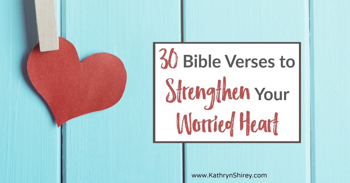 Is your heart filled with worry? Replace worry with strength & peace, praying through these 30 Bible verses to strengthen your worried heart. Enter into these 30 days of prayer to strengthen your worried heart.