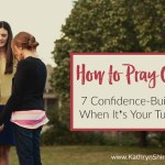 How to Pray Out Loud | 7 Tips for When it's Your Turn to Pray