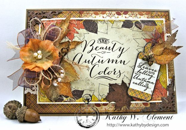 Beautiful Autumn Colors Card, Harvest, by Kathy Clement for RRR Autumn Colors Challenge, Product by Authentique, Photo 5