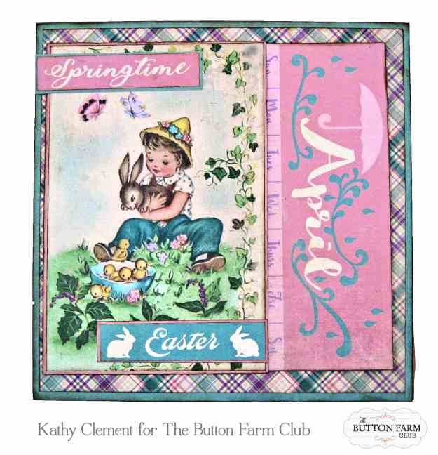 Button Farm Club Spring Folios Kit Reveal Kathy Clement Kathy by Design Photo 01