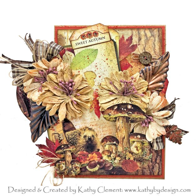 Hello Hedgehog Card Tutorial Ciao Bella Sound of Autumn by Kathy Clement