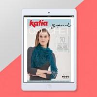 Katia Special Crochet, la nostra rivista digitale con 70 modelli all'uncinetto per te, la tua famiglia e la tua casa