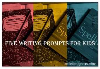 five-writing-prompts-for-kids