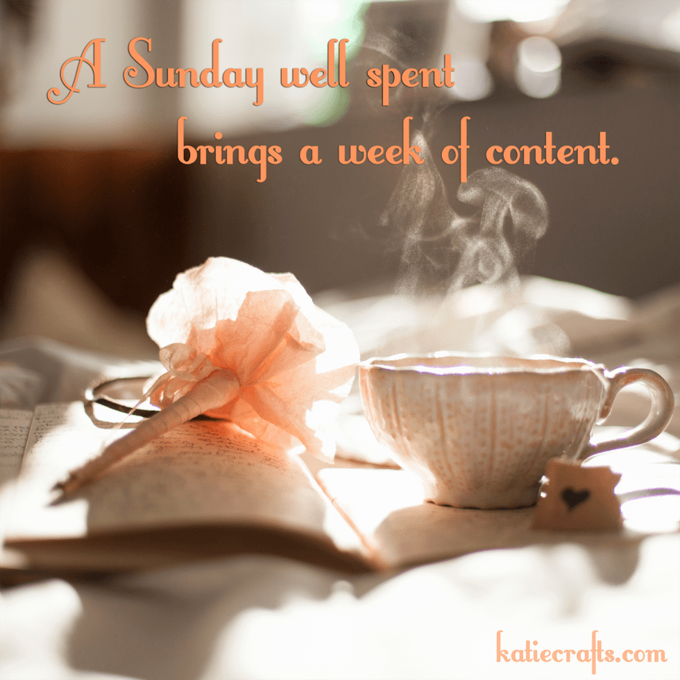 A Sunday well spent brings a week of content. http://www.katiecrafts.com