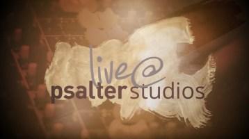 Live @ Psalter Studios