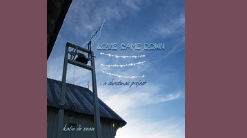 New EP Release – Love Came Down