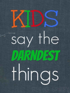 kids_say_darndest_things_title_#shop