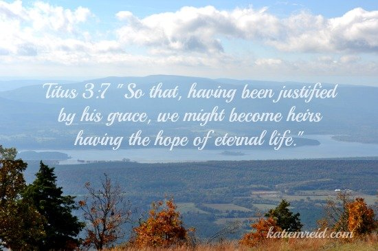 Titus 3:7 Hope of Eternal Life Verse for Katie M Reid