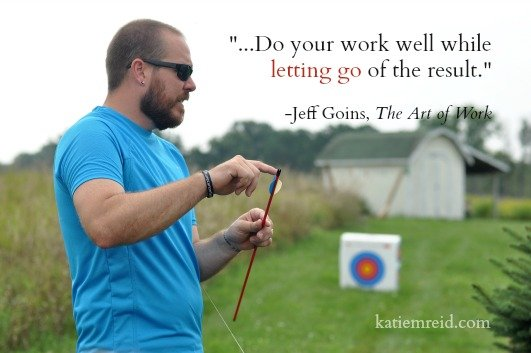 Let go of the result quote by Jeff Goins