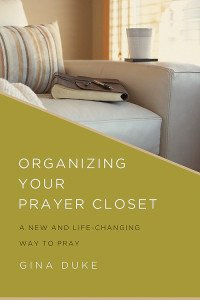 Organizing Your Prayer Closet book by Gina Duke via Abingdon Press