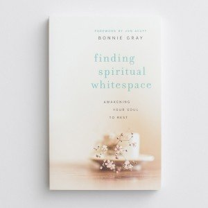 Finding Spiritual Whitespace by Bonnie Gray via DaySpring site