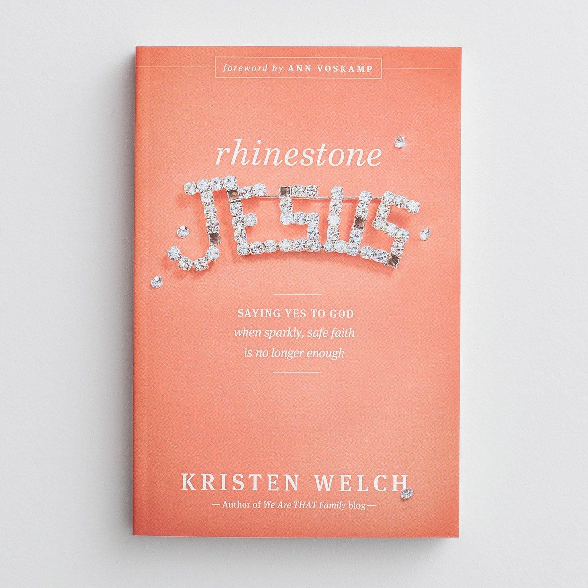Kristen Welch - Rhinestone Jesus