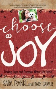 Choose Joy cover by Sara Frankl and Mary Carver