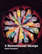 3 Dimensional Design - Katiepm