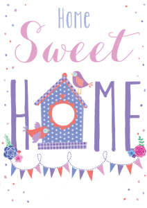 home sweet home greetings card design new home flowers bird birdhouse bunting
