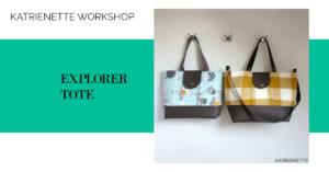 Katrienette workshop #katrienetteworkshop explorer tote noodlehead small large