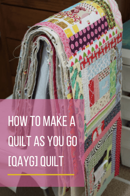 How to make a Quilt As You Go Tutorial from start to finish