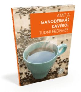Amit a ganoderma kávéról tudni érdemes ebook