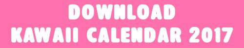 Download Kawaii Calendar 2017