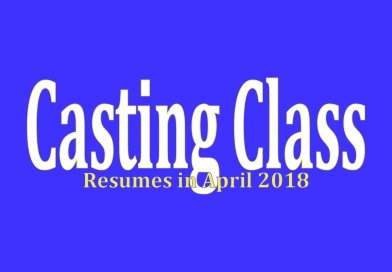 Casting Class Resumes in April 2018