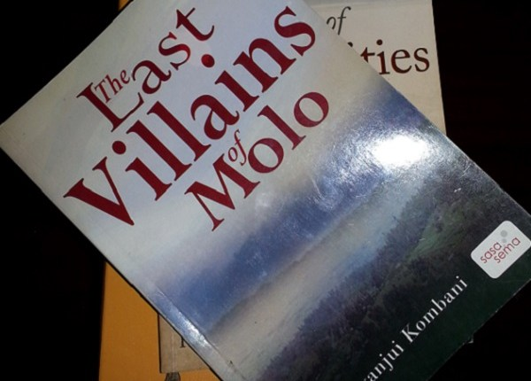 Book Review: The Last Villains of Molo by Kinyanjui Kombani
