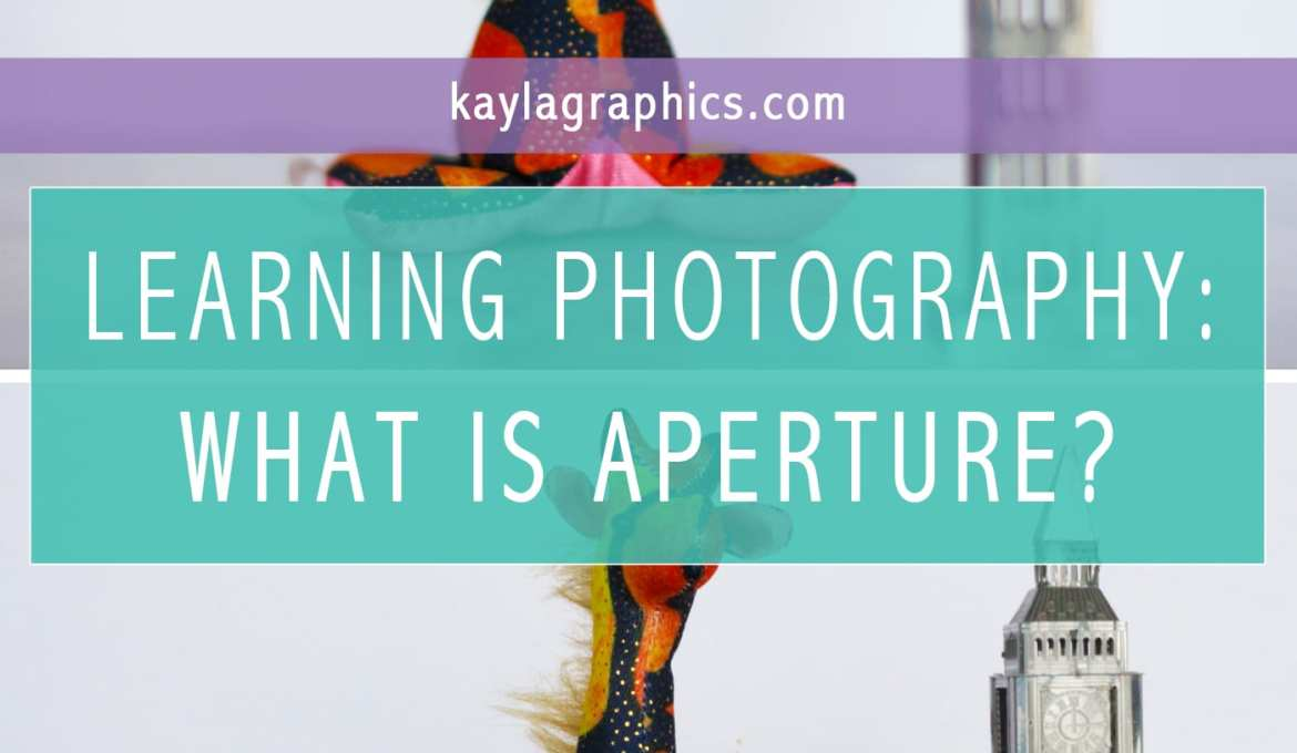 learning photography what is aperture