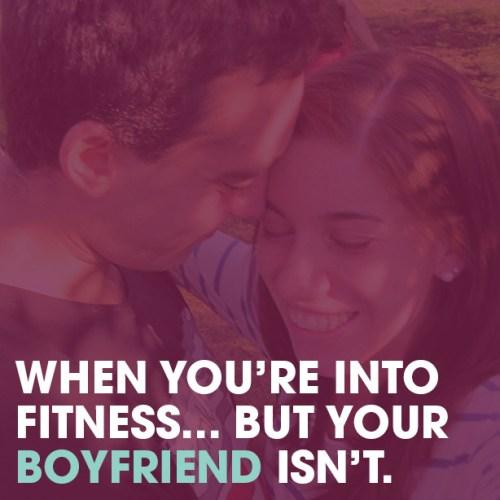 boyfriend isn't into fitness