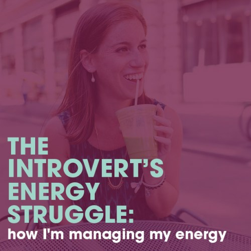 managing my energy as an introvert