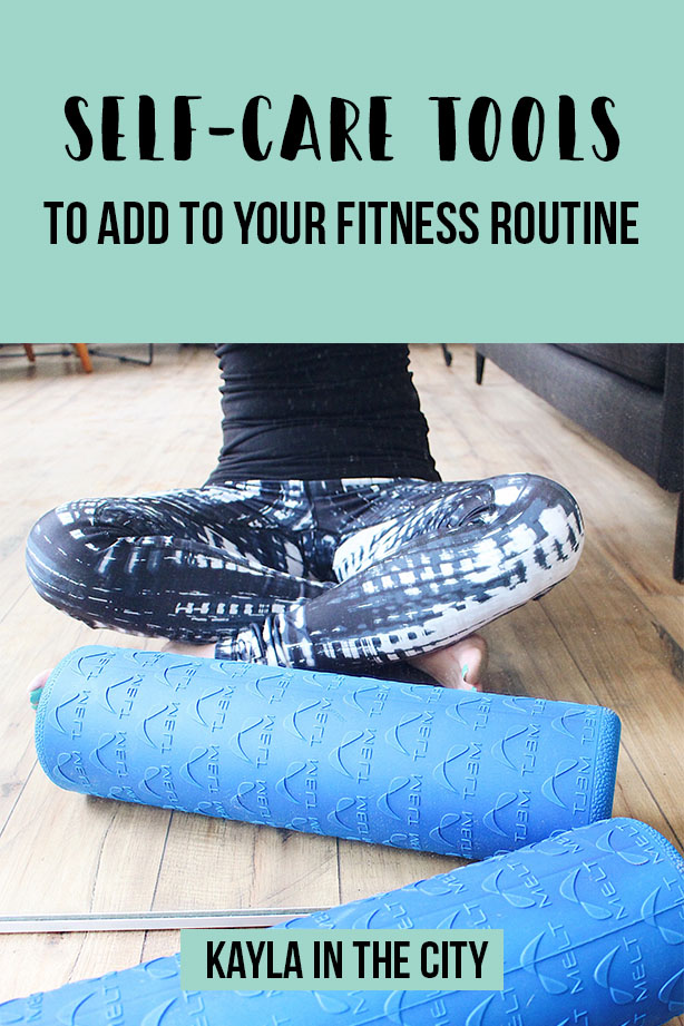self-care tools to add to your fitness routine