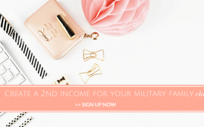How to Create a 2nd Income for Your Military Family