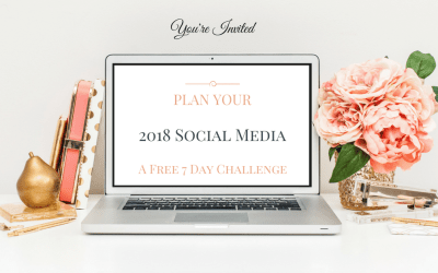 Plan Your 2018 Social Media-A 7 Day Challenge