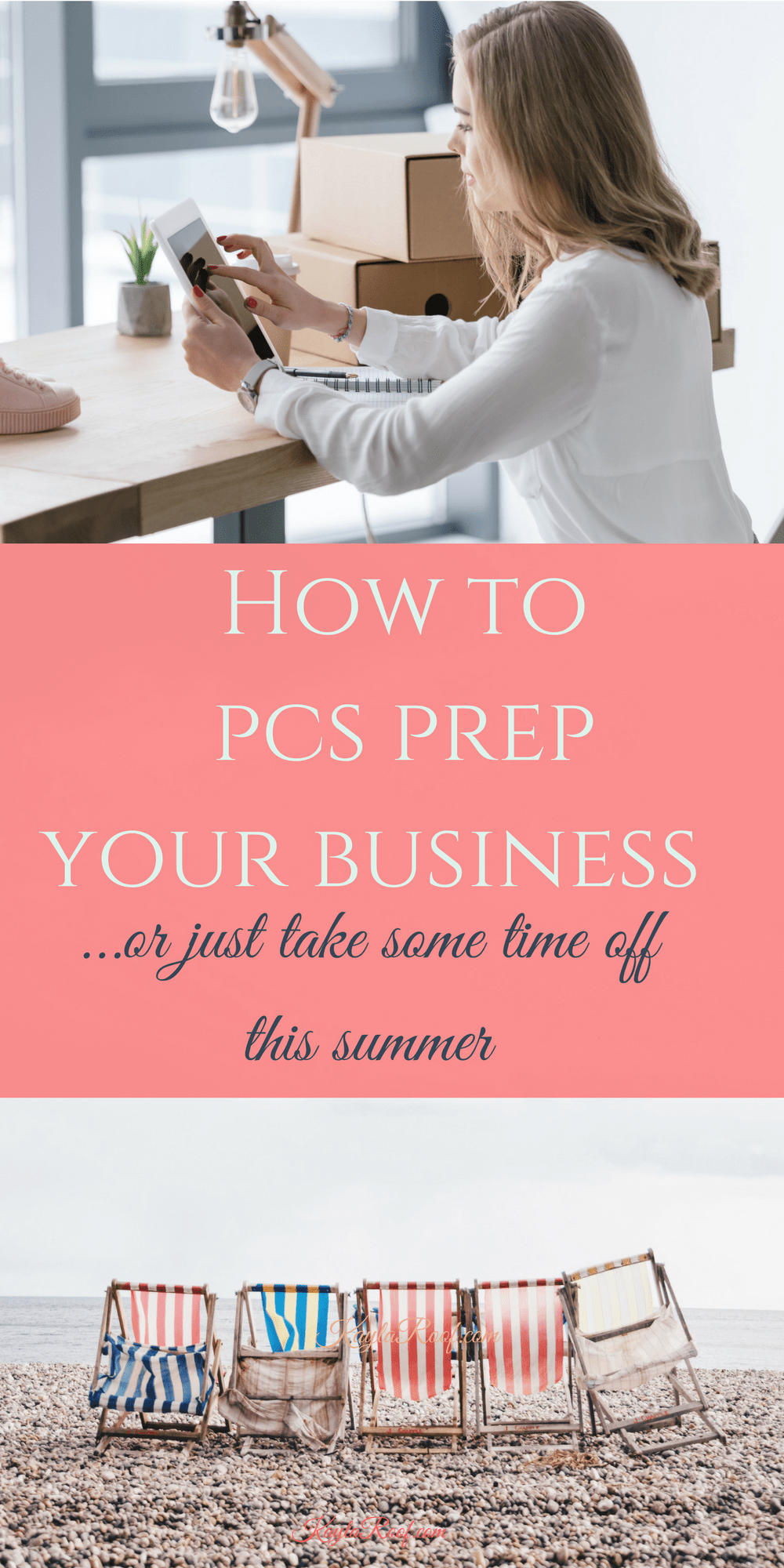 How to PCS Prep Your Business..or take a little time off this summer.