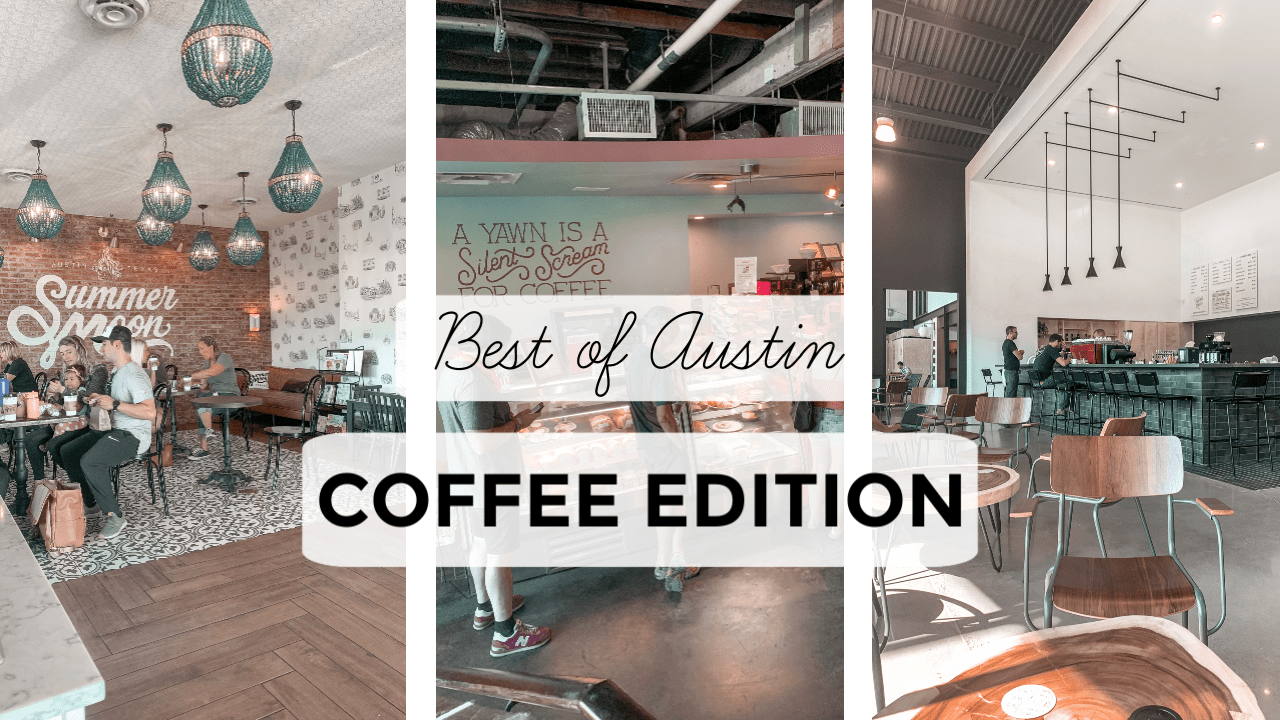 Best of Austin: Coffee Edition