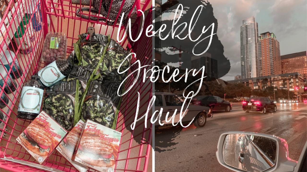 Weekly Grocery Haul – What I Get & What I Make