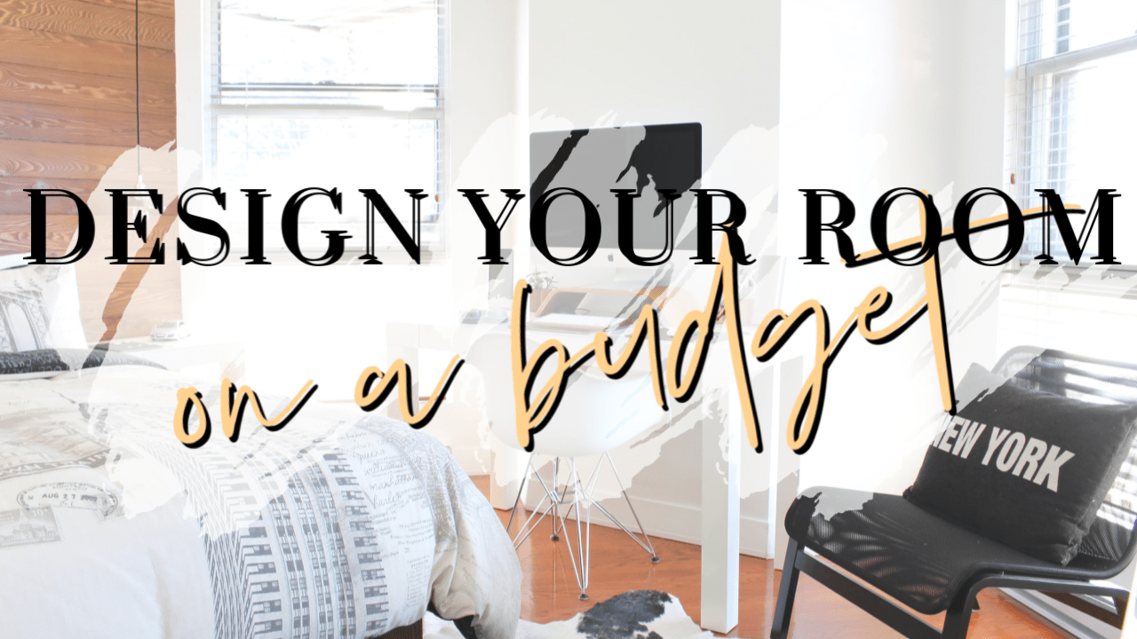 how to design your room on a budget