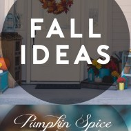 DIY Fall Ideas – Recipes & Decor Ideas