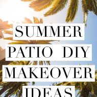 Summer DIY Patio Makeover Ideas