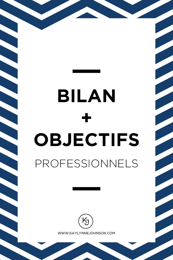 2017: bilan + objectifs professionnels | Kaylynne Johnson - web& design