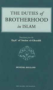 al-Ghazzali Duties of Brotherhood in Islam