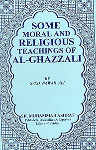 al-Ghazzali Moral and Religious Teachings