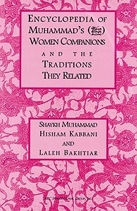 Encyclopedia of Muhammad's Women Companions and the Traditions They Related