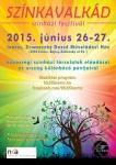 IV. Színkavalkád Színházi Fesztivál, 2015. június. 26-27.