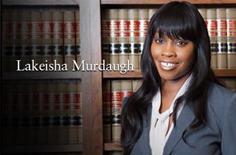 Lakeisha Murdaugh Trial Attorney Northwest Indiana
