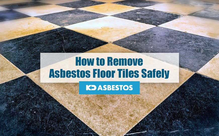 how to remove asbestos floor tiles safely