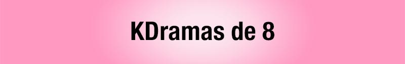 Todos los kdramas vistos - kdramas de notable alto