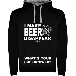 Sudadera para hombre divertida I Make Beer Disappear What´s Your Superpower? color Negro