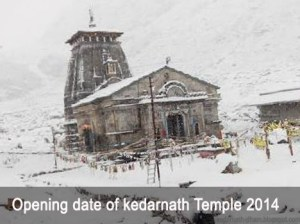 Opening Date of Kedarnath Temple 2014
