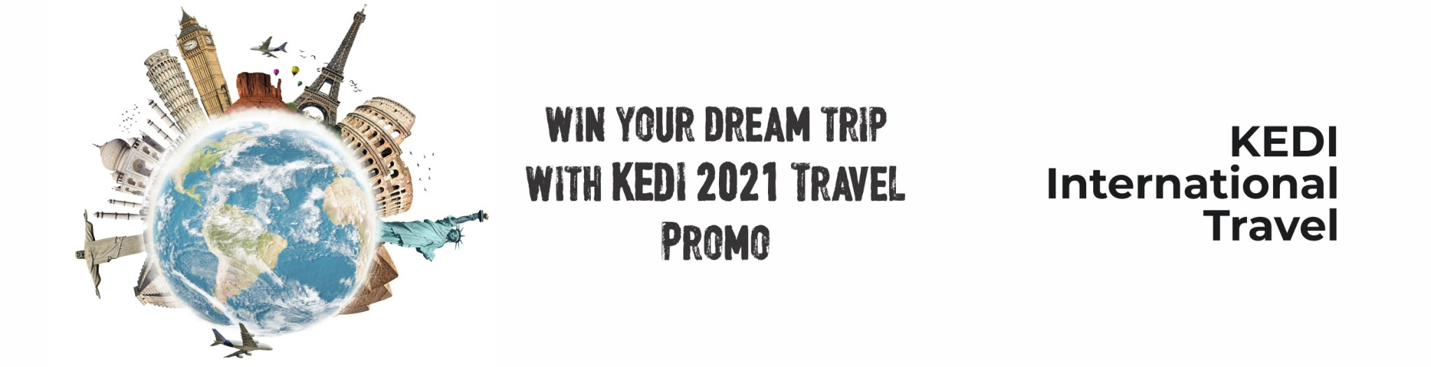 EXPLORE THE WORLD WITH KEDI FREE INTERNATIONAL TRAVELS